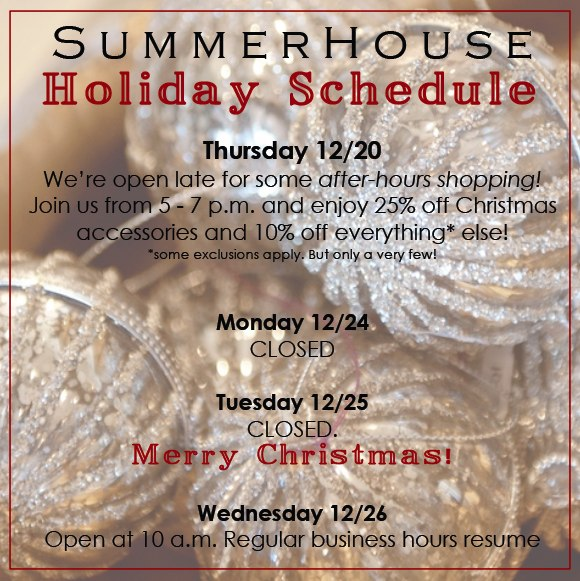 SummerHouse Christmas Schedule