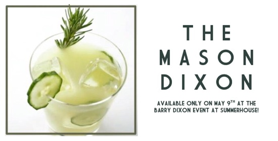 The Mason Dixon Signature Cocktail for the May 9th Barry Dixon event at SummerHouse | Ridgeland, MS