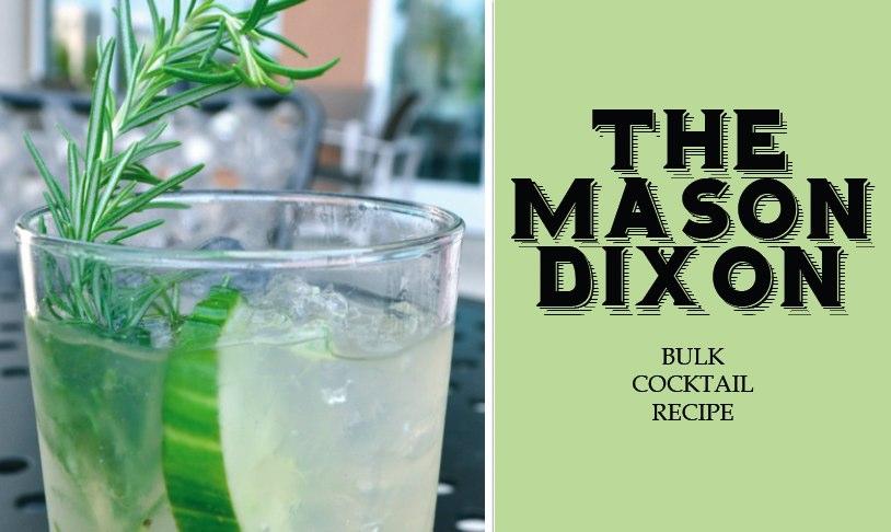 The Mason Dixon bulk cocktail recipe // SummerHouse