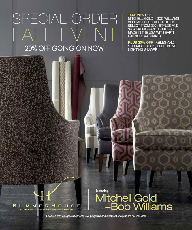Mitchell Gold + Bob Williams Special Order PLUS Event, going on NOW!
