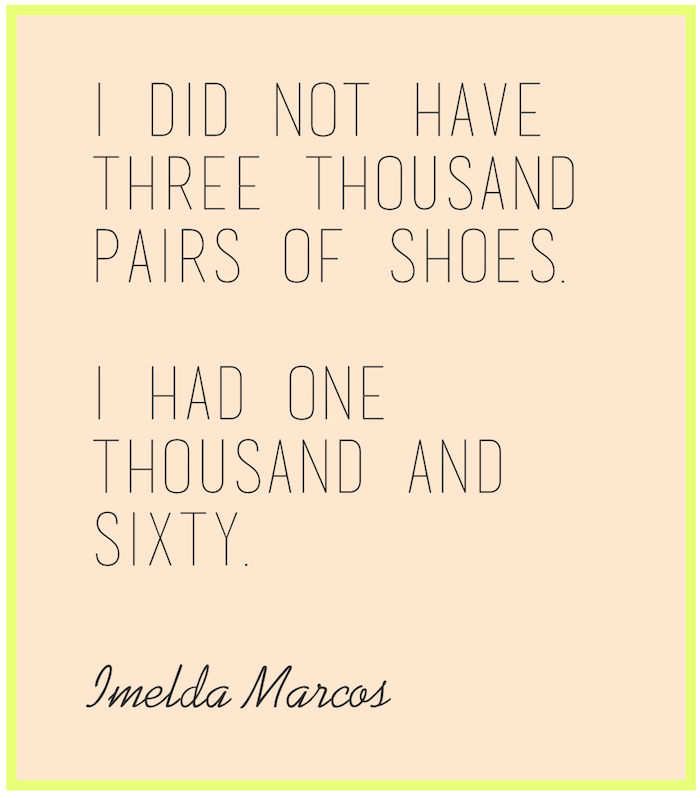 Shoe Love by Imelda Marcos