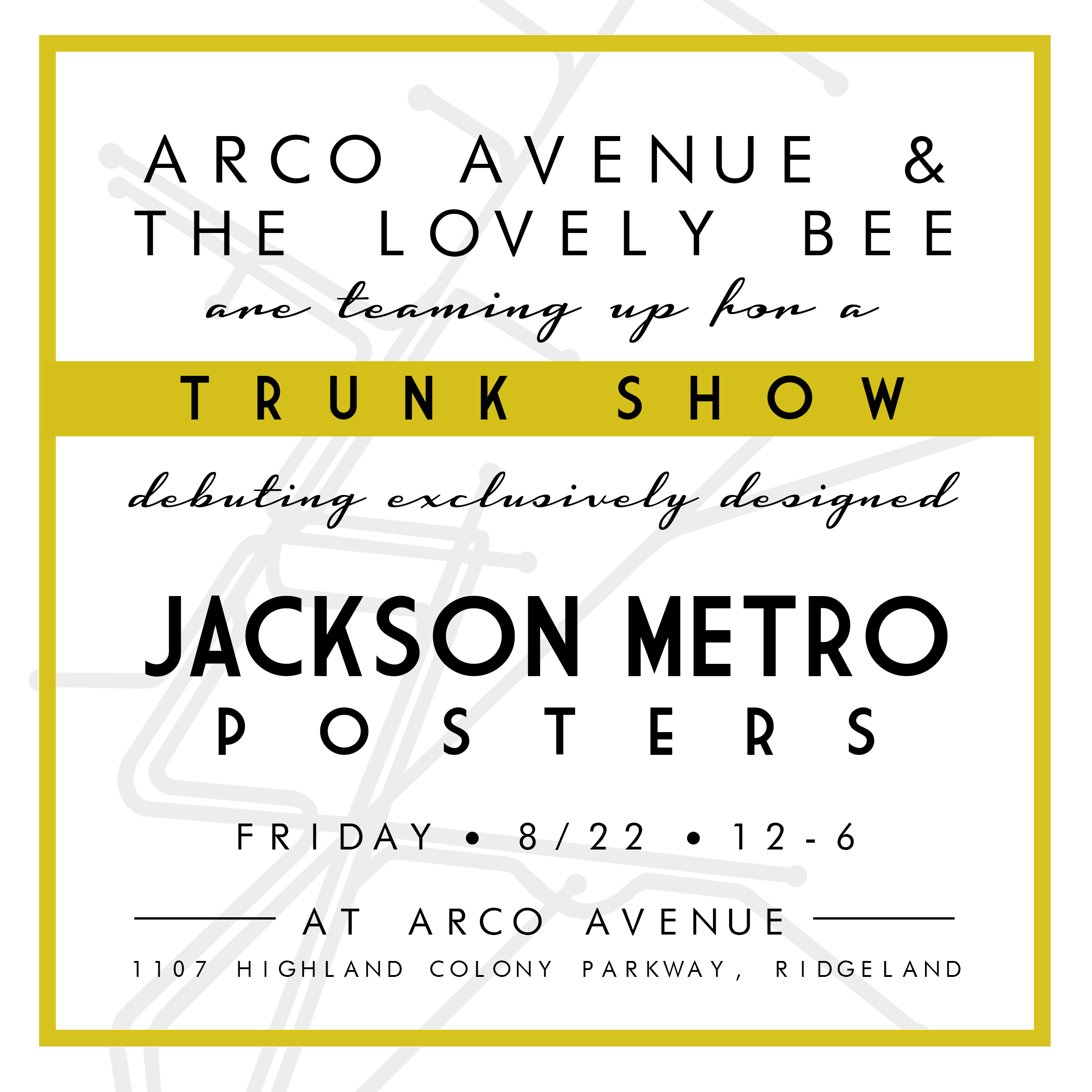 The Lovely Bee TRUNK SHOW at Arco Avenue on 8/22 debuting JACKSON METRO posters!