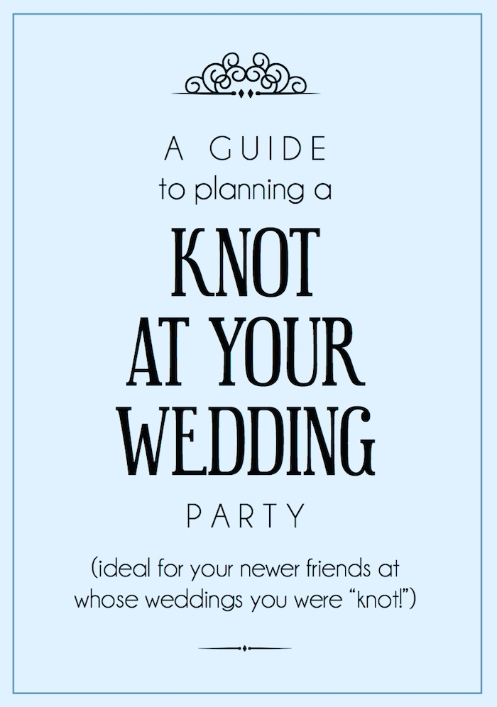 Planning a KNOT AT YOUR WEDDING party. Such a fun idea for you and your newer friends! // THE HIVE